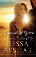 In the field of grace (LARGE PRINT)
