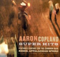 Aaron Copland super hits