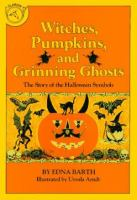 Witches, pumpkins, and grinning ghosts; the story of Halloween symbols.