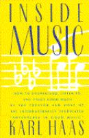 Inside music : how to understand, listen to, and enjoy good music