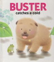 Buster catches a cold