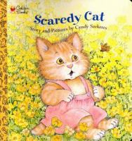 Scaredy cat : story and pictures