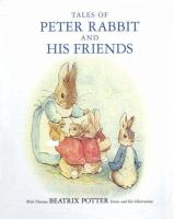 Tales of Peter Rabbit and his friends : 13 tales