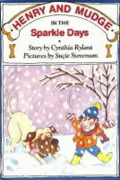 Henry and Mudge in the sparkle days : the fifth book of their adventures
