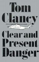 Clear and present danger (LARGE PRINT)