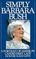 Simply Barbara Bush : a portrait of America's candid first lady