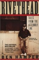 Rivethead : tales from the assembly line