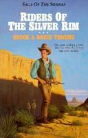 Riders of the Silver Rim   (Bk. 2)