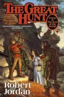 The great hunt (book two: Wheel of Time series)