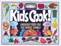 Kids cook! : fabulous food for the whole family