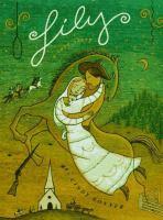 Lily : a novel