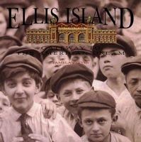 Ellis Island : gateway to the American dream