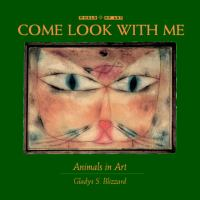 Come look with me : animals in art