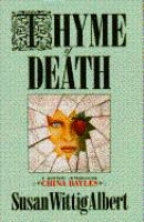 Thyme of death : a mystery introducing China Bayles