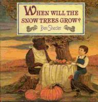 When will the snow trees grow?
