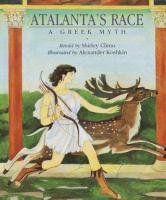 Atalanta's race : a Greek myth