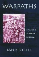 Warpaths : invasions of North America