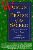 Women in praise of the sacred : 43 centuries of spiritual poetry by women