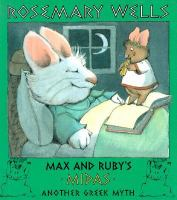 Max and Ruby's Midas : another Greek myth