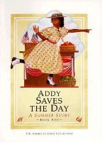 Addy saves the day : a summer story