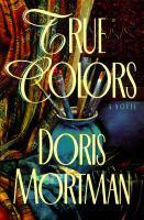True colors : a novel