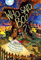 Who said boo? : Halloween poems for the very young