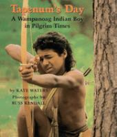 Tapenum's day : a Wampanoag Indian boy in pilgrim times