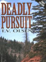 Deadly pursuit : a western story
