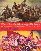 Who were the founding fathers? : two hundred years of reinventing American history