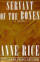 Servant of the bones (LARGE PRINT)