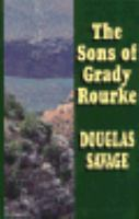 The sons of Grady Rourke (LARGE PRINT)