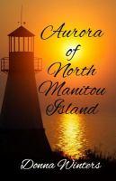 Aurora of North Manitou Island