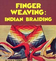 Finger weaving : Indian braiding
