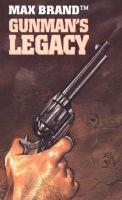 Gunman's legacy (LARGE PRINT)