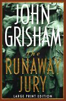 Runaway jury (LARGE PRINT)