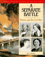 Separate battle : women and the Civil War