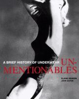 Unmentionables, a brief history of underwear