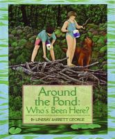 Around the Pond: Who's been here