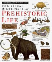 Visual dictionary of prehistoric life.