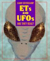 ETs and UFOs : are they real?