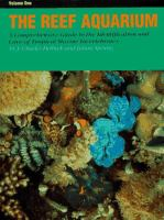 Reef aquarium : a comprehensive guide to the identification and care of tropical marine invertebrates