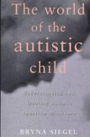 World of the Austistic child