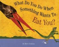 What do you do when something wants to eat you
