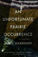 An Unfortunate Prairie Occurrence