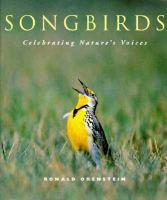 Songbirds : Celebrating Nature's Voices