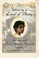West to a land of plenty:The diary of Teresa Angelino Viscardi