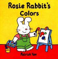 Rosie Rabbit's Colors