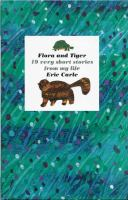Flora and Tiger : 19 very short stories from my lie