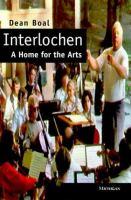 Interlochen : a home for the arts