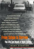 From Selma to sorrow : The life and death of Viola Liuzzo